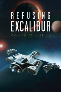 Featured Book: Refusing Excalibur by Zachary Jones