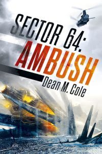 Featured Book: Sector 64: Ambush by Dean Cole