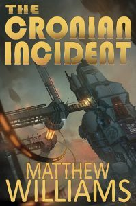 The Cronian Incident by Matthew Williams