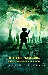 Featured Book: The Veil: Testament I and II by Joseph D'Lacey