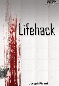 Lifehack by Joseph Picard