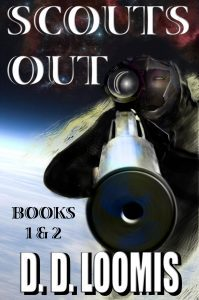 Scouts Out books One and Two by D.D. Loomis