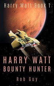Harry Watt Bounty Hunter by Rob Guy